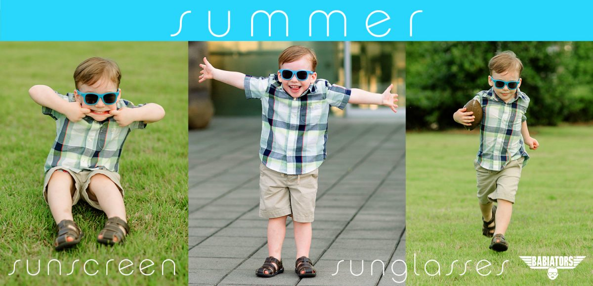 """Text """"Summer - sunscreen - sunglasses (Babiators brand)"""" over 3 pictures of boy wearing sunglasses playing"""