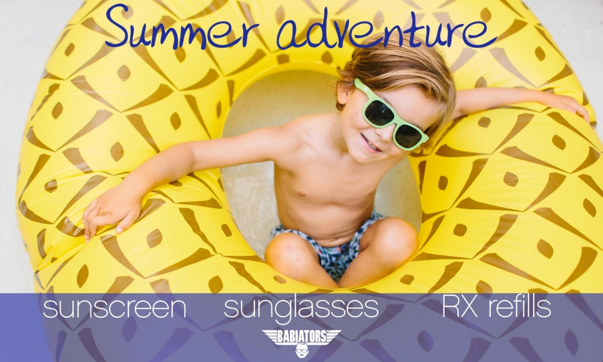Little boy with sunglasses on pool float. Text: Summer Adventure - sunscreen - sunglasses - RX refills