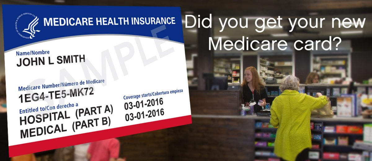 Did you get your new Medicare card? - picture of a new Medicare card with the new ID number